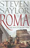 Roma: A Novel of Ancient Rome