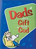 Dads Are a Gift from God, , 0310985447