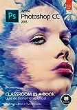 capa de Adobe Photoshop CC. Guia de Treinamento Oficial - Série Classroom in a Book