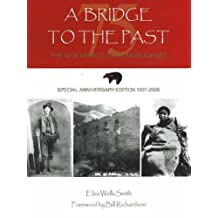 Bridge to the Past: The New Mexico State Monuments