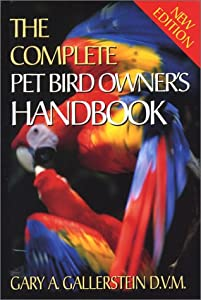 Covers all aspects of pet bird ownership, including selection, nutrition, behavior, home physicals, emergency medical care, preventative medicine, and much more. This book provides guidance on getting started, achieving optimum health, and understand...