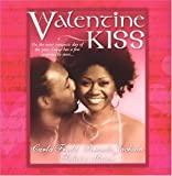 img - for A Valentine Kiss: Cupids Bow\Made In Heaven\Matchmaker by Brenda Jackson (2005-01-01) book / textbook / text book