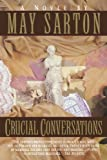 Crucial Conversations, May Sarton, 0393311023