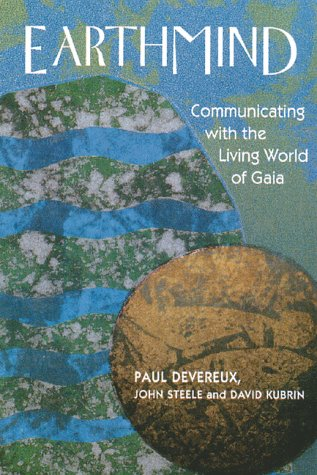 Earthmind: Communicating with the Living World of Gaia (Quality Paperback)