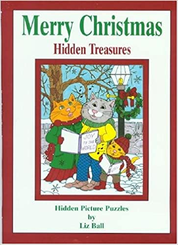 merry christmas hidden treasures hidden picture puzzles liz ball 9780967815930 amazoncom books