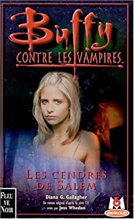 Buffy contre les vampires, tome 23 : Les cendres de Salem par Diana G. Gallagher