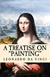 img - for A Treatise on Painting: