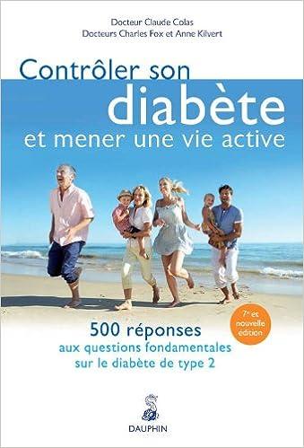 Télécharger en ligne Contrôler son diabète et mener une vie active : 500 réponses aux questions fondamentales epub, pdf