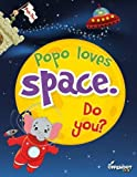 Popo loves space. Do you?