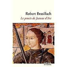 Le procès de Jeanne d'Arc (French Edition)