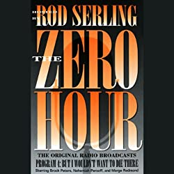 The Zero Hour, Program Four