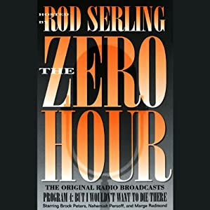 The Zero Hour, Program Four Audiobook
