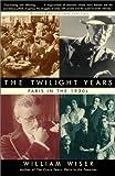 Twilight Years, William Wiser, 0786709367