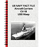 US NAVY FACT FILE Aircraft Carriers CV-18 USS Wasp