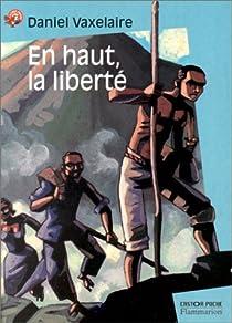 En haut, la liberté par Vaxelaire