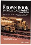 The Brown Book of Brass Locomotives, 3rd Edition
