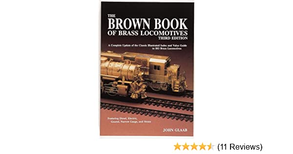 The Brown Book of Brass Locomotives, 3rd Edition download