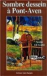 Samuel Pinkerton, tome 1 : Sombre dessein à Pont-Aven par Le Gall