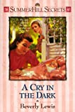 img - for A Cry in the Dark (Summerhill Secrets #5) book / textbook / text book