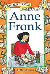 Famous People Famous Lives: Anne Frank