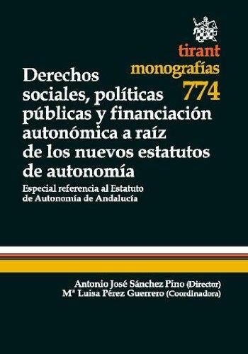 Descargar Libro Derechos Sociales, Políticas Públicas Y Financiación Autonómica A Raíz De Los Nuevos Estatutos De Autonomía Gerardo Ruiz-rico Ruiz