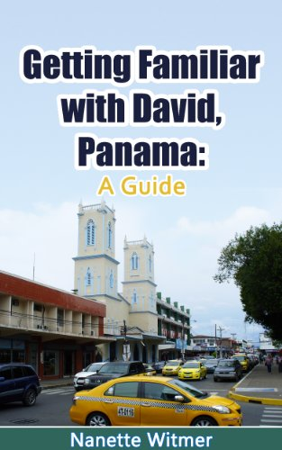 Getting Familiar With David, Panama: A Guide