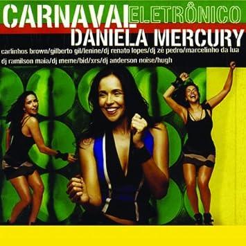 CD MERCURY ELETRONICO CARNAVAL DANIELA BAIXAR