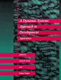 img - for A Dynamic Systems Approach to Development: Applications (Cognitive Psychology) book / textbook / text book