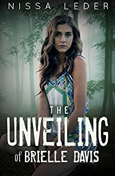 The Unveiling of Brielle Davis (Curse of the Veil Book 1) by [Leder, Nissa]