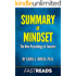 Summary of Mindset: by Carol Dweck, Ph.D. | Includes Key Takeaways & Analysis