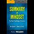 Summary of Mindset: by Carol Dweck, Ph.D. | Includes Key Takeaways & Analysis