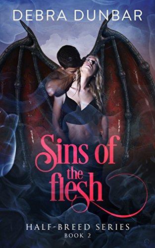 Sins of the Flesh (Half-Breed Series Book 2)