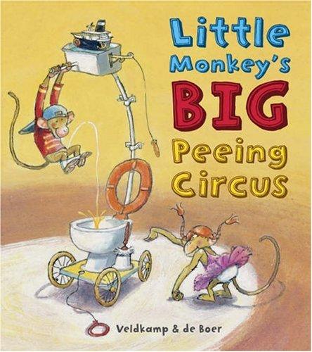 Little Monkey's Big Peeing Circus