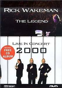 Rick Wakeman - The Legend (Live in Concert 2000)