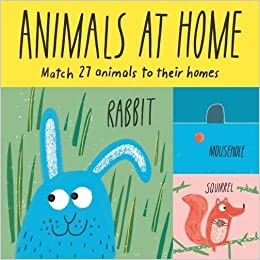 Animals at Home: Match 27 Animals to Their Homes (Magma for Laurence King):  Claudia Boldt: 9781786270276: Amazon.com: Books