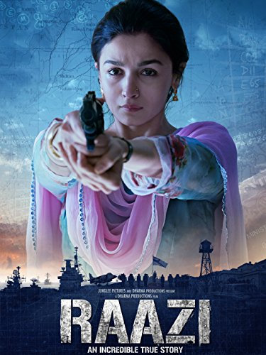 Raazi (Best Bollywood Suspense Thrillers)