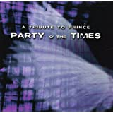 Party O' The Times (Prince tribute)