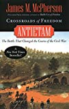 Crossroads of Freedom: Antietam (Pivotal Moments in American History)