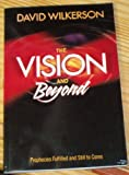 The Vision and Beyond, Prophecies Fulfilled and Still to Come