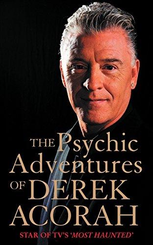 The Psychic Adventures of Derek Acorah pdf