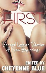 First: Sensual Lesbian Stories of New Beginnings