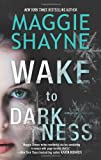 Wake to Darkness (A Brown and De Luca Novel)