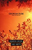 Georgia Dusk: Where We Were Born