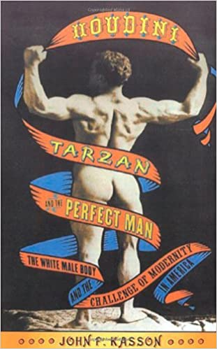 Much Of White America Is Perfectly >> Amazon Com Houdini Tarzan And The Perfect Man The White Male