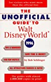 The Unofficial Guide to Walt Disney World, 1996, Bob Sehlinger, 0028606639
