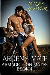 Arden's Mate (Armageddon Mates Book 4)