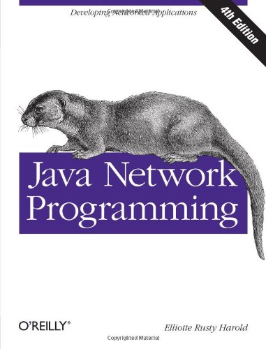 Java Network Programming, 4th Edition by Elliotte Rusty Harold, Publisher : O'Reilly Media