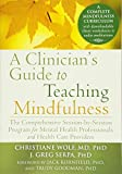 The Comprehensive Session-by-Session Program for Mental Health Professionals A Clinician's Guide to Teaching Mindfulness (Paperback) - Common