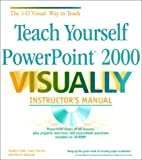 img - for Teach Yourself PowerPoint 2000 VISUALLY Instructor's Manual book / textbook / text book