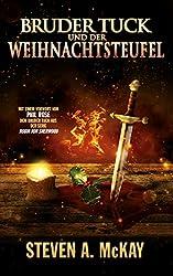 Bruder Tuck und der Weihnachtsteufel (German Edition)